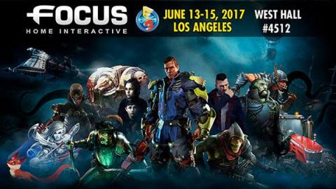 E3 2017 : Focus Home Interactive dévoile son line-up