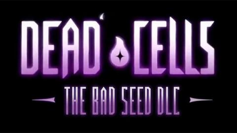 Dead Cells date son DLC The Bad Seed