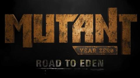 Mutant Year Zero : Road to Eden - le trailer de l'E3