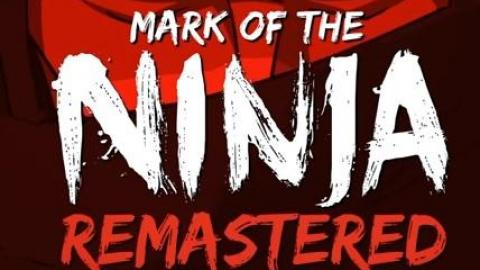 Mark of the Ninja : Remastered s'infiltre le...