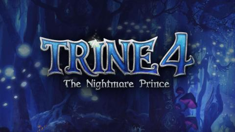 Trine 4 : The Nightmare Prince officialisé