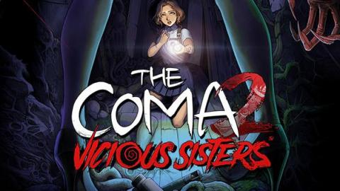 The Coma 2 : Vicious Sisters se date sur PC