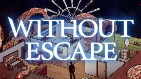 Without Escape s'échappe sur consoles