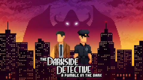 Test The Darkside Detective : A Fumble in the Dark