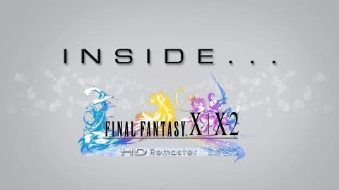Inside Final Fantasy X / X-2 HD Remaster